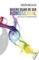 libro Quiero Dejar De Ser Homosexual