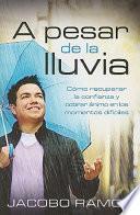 libro A Pesar De La Lluvia