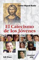 libro El Catacismo De Los Jovenes (spanish Edition)