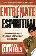 libro Entrénate Para Lo Espiritual