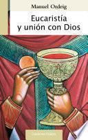 libro Eucaristía Y Unión Con Dios