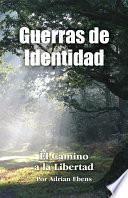 libro Guerras De Identidad