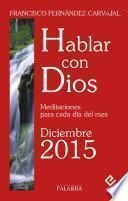 Hablar Con Dios   Diciembre 2015