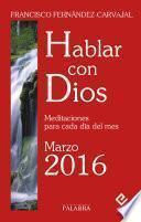 Hablar Con Dios   Marzo 2016
