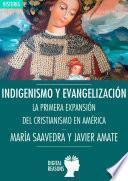 libro Indigenismo Y Evangelización