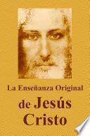 libro La Enseñanza Original De Jesús Cristo