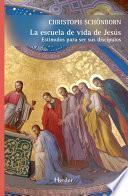 libro La Escuela De Vida De Jesús