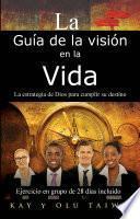 libro La Guía De La Visión En La Vida