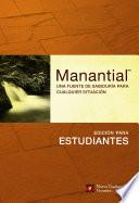 libro Manantial: Edicion Para Estudiantes: Una Fuente De Sabiduria Para Cualquier Situacion