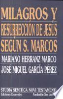 libro Milagros Y Resurrección De Jesús Según San Marcos