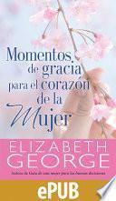 libro Momentos De Gracia Para El Corazón De La Mujer