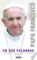 libro Recen Por Mí: Papa Francisco En Sus Palabras