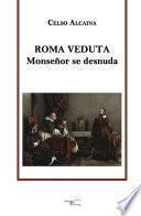 libro Roma Veduta   Monseñor Se Desnuda