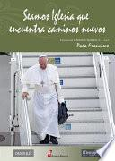 libro Seamos Iglesia Que Encuentra Caminos Nuevos