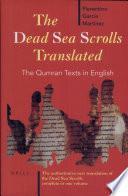 libro The Dead Sea Scrolls Translated