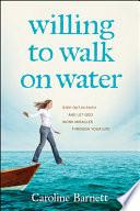 libro Willing To Walk On Water