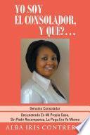 libro Yo Soy El Consolador, Y QuÉ?...