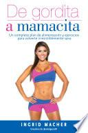 De Gordita A Mamacita