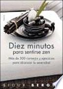 Diez Minutos Para Sentirse Zen
