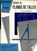 Lectura De Planos De Taller. Curso Preliminar
