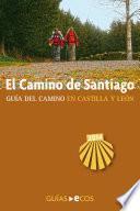El Camino De Santiago En Castilla Y León