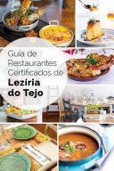 Guía De Restaurantes Certificados De Lezíria Do Tejo