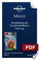 México 7_3. Alrededores De Ciudad De México